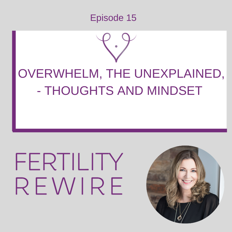Fertility Overwhelm, Unexplained Fertility with Kat Stevens