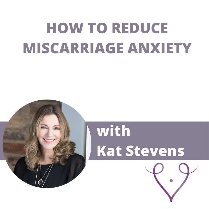 Miscarriage Anxiety
