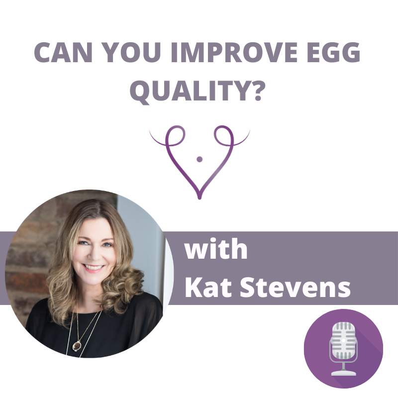 podcast can you improve the quality of your eggs?